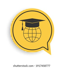 Black Graduation cap on globe icon isolated on white background. World education symbol. Online learning or e-learning concept. Yellow speech bubble symbol. Vector.