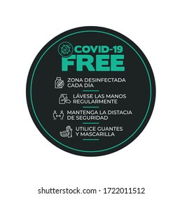 Black and green round sticker for disinfected areas of coronavirus. Covid-19 free. daily disinfected area Wash your hands. Keep safe distance Wear gloves and mask. Written in Spanish