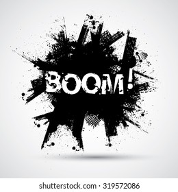 Black Grunge Ink Splash Explosion with Grunge Text Lettering - Boom - Quote Cartoon Typographical Poster . Vector .