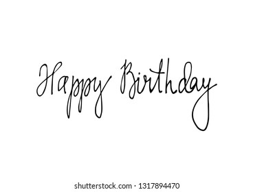 Black hand drawn Happy Birthday lettering isolated on the white background. Holiday card. Vector