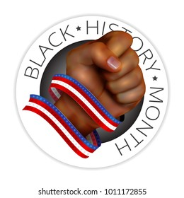 Black history month emblem with human fist and american flag ribbon isolated on white background. Realistic vector illustration. Perfect for posters or banners design and other creative projects