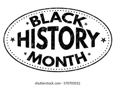 Black history month grunge rubber stamp on white background, vector illustration