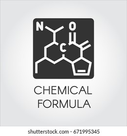 Black icon of chemical formula in flat style. Medicine, science, biology, chemistry theme. Vector label