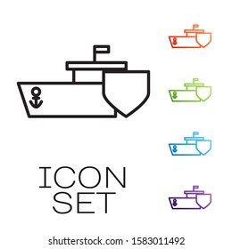 Black line Ship with shield icon isolated on white background. Insurance concept. Security, safety, protection, protect concept. Set icons colorful. Vector Illustration