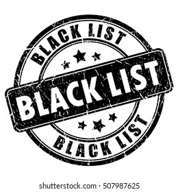 Black list rubber ink stamp vector illustration isolated on white background. Black list imprint. Black list sign.