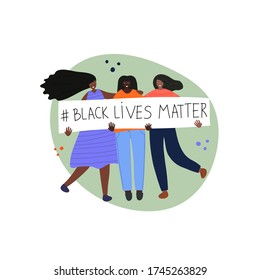 Black Lives Matter concept. Young afro american activists holding a protesting banner against racism. Idea of demonstration for racial equality. Isolated flat vector illustration