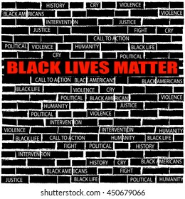 Black lives matter text on brick wall.vector illustration.