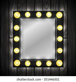 Black mirror. Light bulbs. Dressing room. Wooden background. Vector