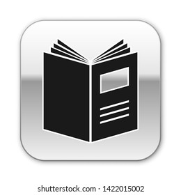 Black Open book icon isolated on white background. Silver square button. Vector Illustration