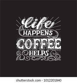 Black poster with coffee qoute