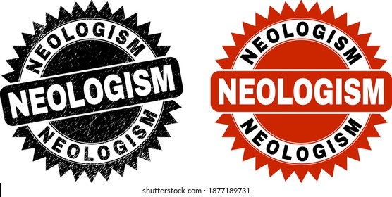 Black rosette NEOLOGISM watermark. Flat vector grunge watermark with NEOLOGISM phrase inside sharp rosette, and original clean source. Watermark with unclean surface.