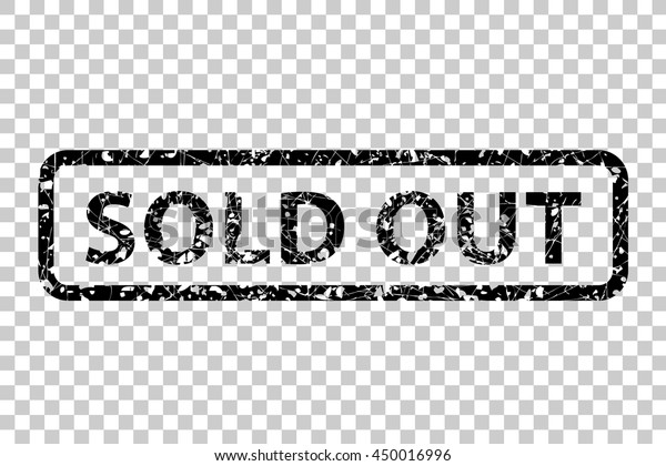 Vetor stock de Black Rubber Stamp Sold Out Transparent