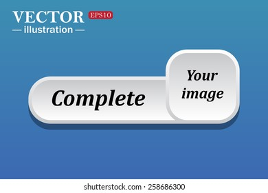Black text on white button for web sites. Blue background with shadow. Your image.  button for a site. Complete. Vector illustration, EPS 10