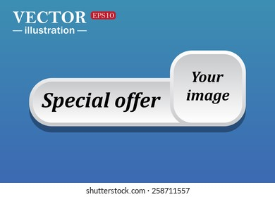Black text on white button for web sites. Blue background with shadow. Your image.  button for a site. Special offer. Vector illustration, EPS 10