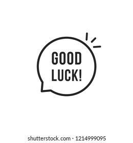black thin line good luck bubble. flat linear modern logotype graphic lineart design element isolated on white background. concept of success in training or school and goodluck or wish for good end