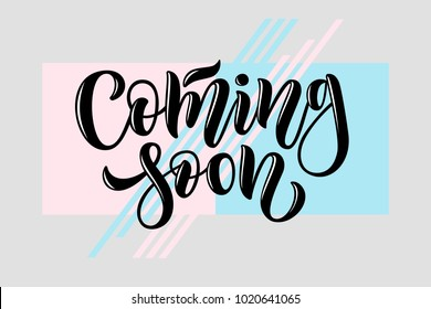 "Black vector illustration of ""Coming soon"" calligraphy, logotype, text on gray background with diagonal light blue and pink stripes and frames for sticky label, advert, movie, email template, blogging"