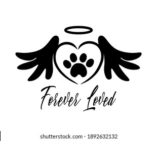Black vector silhouette of the footprint of a pet's paw in the heart with angel wings,halo.The inscription Forever loved.Sticker,Tattoo,T-shirt print,laser plotter cutting.Cute symbol.I love dogs,cats
