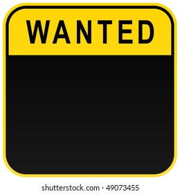 Black wanted blank caution sign on white