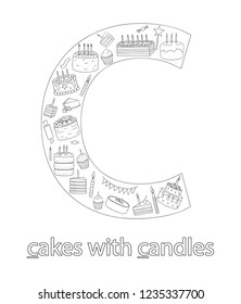 Black and white alphabet letter C. Phonics flashcard. Cute letter C for teaching reading with cartoon style cakes and candles. Coloring page for children
