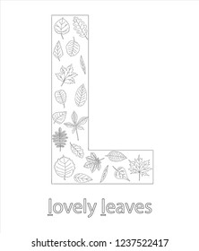 Black and white alphabet letter L. Phonics flashcard. Cute letter L for teaching reading with cartoon style leaves. Coloring page for children