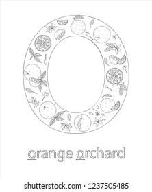 Black and white alphabet letter O. Phonics flashcard. Cute letter O for teaching reading with cartoon style oranges. Coloring page for children