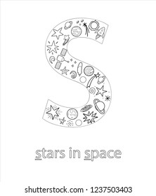 Black and white alphabet letter S. Phonics flashcard. Cute letter S for teaching reading with cartoon style stars in space, planets, rockets. Coloring page for children
