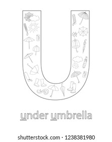 Black and white alphabet letter U. Phonics flashcard. Cute letter U for teaching reading with cartoon style umbrella, weather elements, rain drops, clouds. Coloring page for children
