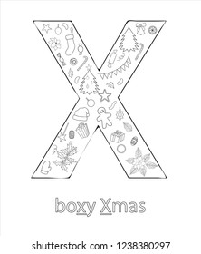 Black and white alphabet letter X. Phonics flashcard. Cute letter X for teaching reading with cartoon style Christmas tree, balls, gingerbread, garland. Coloring page for children
