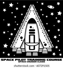black and white graphics for fashion print (T-shirt, cap, windbreaker, jacket, blouson, etc.) 'SPACE PILOT TRAINING COURSE' 'SPACE CRUISER CLASS'