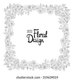 Black and white hand drawn square frame made with flowers. Floral design