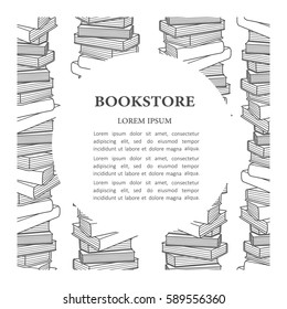 Black and white illustration with pile of books and text. Collection of books, hand drawn backdrop. Bookstore, poster design. Decorative background, good for printing