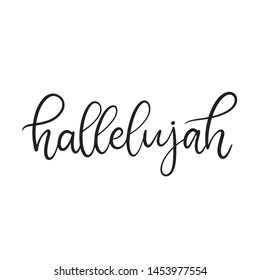 Black and white lettering vector illustration with calligraphy style word hallelujah. Handwritten text for fabric print, logo, poster, card. EPS10