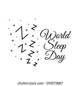 "Black and white minimalist vector illustration on the world sleep day. Illustration with text about sleep, and the letters ""Z"". For the design of booklets about sleeping, leaflets, in coloring book."