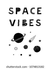 Black and white motivating poster with hand drawn scandinavian lettering space vibes.
