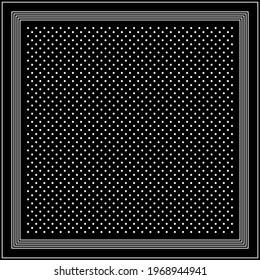Black white polka dot silk scarf design. Monochrome simple geometric spot pattern with multiple border lines for spring autumn bandana, handkerchief, shawl, hijab. Elegant fashion textile print.