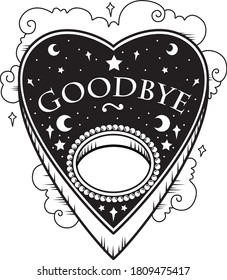 Black and white vector illustration sticker of heart shaped ouija planchette with Goodbye text, pearls stars clouds. Dark metal occult tattoo aesthetic, Halloween horror movie creepy mystic goth icon