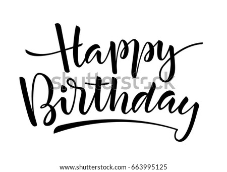 Black And White Vector Lettering Happy Birthday On Background Isolated Illustration