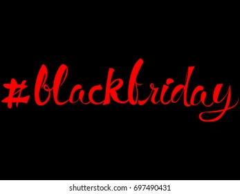 #blackfriday. Blackfriday text with hashtag in red isolated on black background. EPS10 vector illustration for poster, t-shirr, banner, template, clothes, store, icon. Typography design element.
