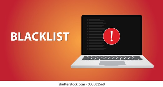 blacklist with danger sign on notebook or laptop