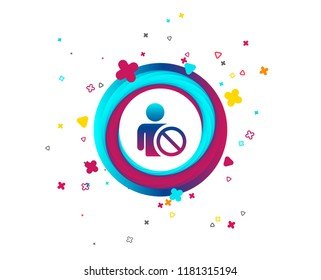 Blacklist sign icon. User not allowed symbol. Colorful button with icon. Geometric elements. Vector