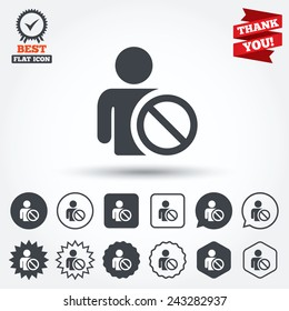 Blacklist sign icon. User not allowed symbol. Circle, star, speech bubble and square buttons. Award medal with check mark. Thank you ribbon. Vector