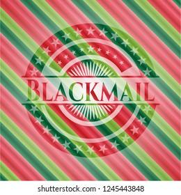Blackmail christmas badge.