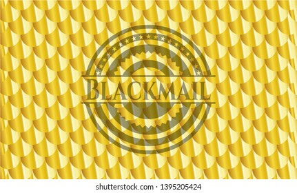 Blackmail golden badge. Scales pattern. Vector Illustration. Detailed.