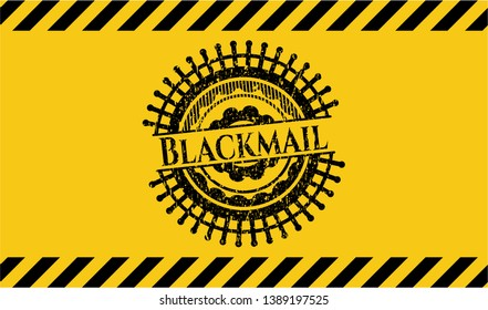 Blackmail grunge black emblem with yellow background, warning sign. Vector Illustration. Detailed.