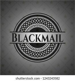 Blackmail realistic black emblem