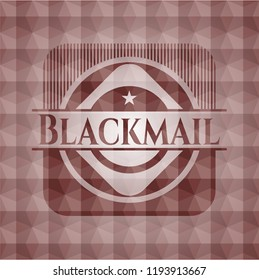 Blackmail red seamless emblem with geometric background.
