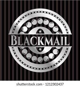 Blackmail silver badge or emblem