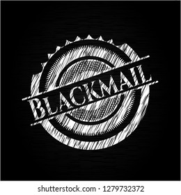 Blackmail written with chalkboard texture