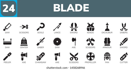 blade icon set. 24 filled blade icons.  Collection Of - Saw, Scissors, Sickle, Lance, Sword, Kendo, Excalibur, Sabers, Grater, Saber, Axe, Armour, Peeler, Chainsaw, Propeller