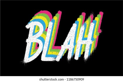 Blah Blah Blah Brush Calligraphy Minimal Fashion Slogan with brush rainbows colours for T-shirt and apparels tee graphic vector Print.